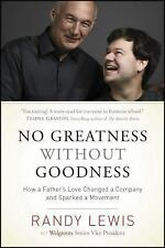 No Greatness without Goodness: How a Father's Love Changed a Company and Sparked