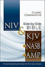 Classic Comparative Side-by-Side Bible - NIV and KJV and Nasb and Amplified :...