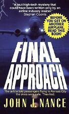 Final Approach Nance, John J. Mass Market Paperback