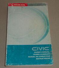 Betriebsanleitung / Owner´s Manual Honda Civic 4. Generation Bauj. 1987-1991