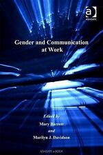 Gender and Organizational Theory: Gender and Communication at Work by Marilyn...
