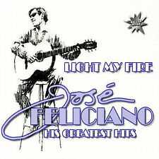 Light My Fire: His Greatest Hits by Jos' Feliciano (CD, Jun-2004, Zyx/Silver...