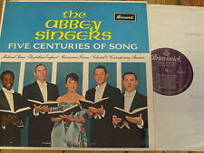 AXA 4518 Five Centuries of Song / The Abbey Singers GROOVED P/S