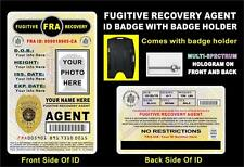 FUGITIVE RECOVERY AGENT ID Badge  CUSTOM WITH YOUR PHOTO & INFO  Holographic