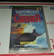 CARRIER Arctic Fire by Keith Douglass (2000, Cassette, Abridged)