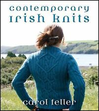 Contemporary Irish Knits by Carol Feller (2011, Paperback)