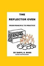 The Reflector Oven - from Principle to Practise by Daryl Budd (2015, Paperback)