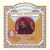 CAPTAIN BEEFHEART Unconditionally Guaranteed CD