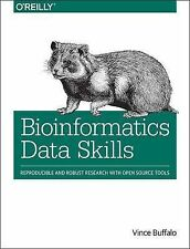 Bioinformatics Data Skills: Reproducible and Robust Research with Open Source To