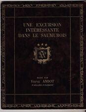 UNE EXCURSION INTERESSANTE DANS LE SAUMUROIS   VEUVE AMIOT   1943
