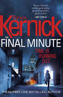 The Final Minute Kernick, Simon Very Good Book