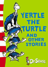 Yertle the Turtle and Other Stories: Yellow Back Book by Dr. Seuss...