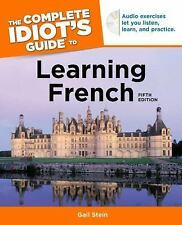 The Complete Idiot's Guide to Learning French, 5th Edition