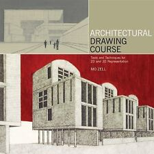 Architectural Drawing Course : Tools and Techniques for 2D and 3D...