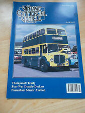THE VINTAGE COMMERCIAL VEHICLE MAGAZINE V6#27 THORNYCROFT TRUSTY DOUBLE DECKERS