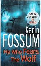 He Who Fears The Wolf by Karin Fossum New Paperback Book