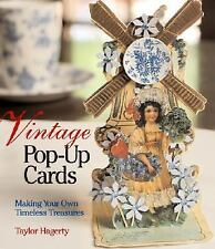 Vintage Pop-Up Cards: Making Your Own Timeless Treasures-ExLibrary