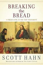 Consuming the Word : The New Testament and the Eucharist in the Early Church...