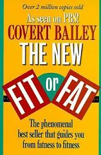 THE NEW FIT or FAT - Covert Bailey - 1991 Paperback