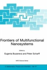 Frontiers of Multifunctional Nanosystems 57 (2002, Hardcover)