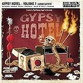 Various Artists - Gypsy Hotel, Vol.1 (Bourbon Soaked Snake Charmin' Rock 'N'...