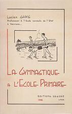 Lucien Ghys : la gymnastique a l'école primaire