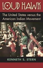 Loud Hawk: The United States Versus the American Indian Movement-ExLibrary