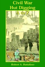 Relic Hunting Book - Civil War Hut Digging, A...to...Z.