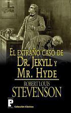 El Extrano Caso de Dr. Jekyll y Mr. Hyde by Robert Stevenson (2012, Paperback)