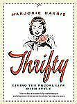 Thrifty: Living the Frugal Life with Style-ExLibrary