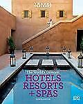 Travel + Leisure: World's Greatest Hotels, Resorts & Spas: 2009 (Worlds Greatest
