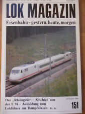 "LOK MAGAZIN 151 - Jul/Aug 1988 ICE ""Rheingold"" E 94-Abschied Baureihe 230 TCDD"