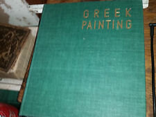 The Great Centuries of Painting Greek Painting Hardcover 1959 Robertson