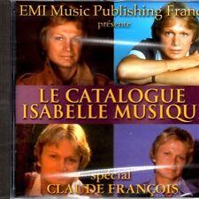CLAUDE FRANCOIS - LE CATALOGUE ISABELLE MUSIQUE - CD RARE - HORS COMMERCE