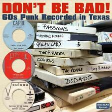 Various - Don't Be Bad! 60s Punk Recorded in Texas - CD