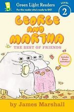George and Martha: The Best of Friends Early Reader (Green Light Readers Level