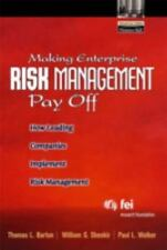 Making Enterprise Risk Management Pay Off: How Leading Companies Implement Risk