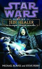 STAR WARS MEDSTAR II JEDI HEALER: A CLONE WARS NOVEL BY REAVES & PERRY (PB)