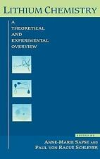 Lithium Chemistry : A Theoretical and Experimental Overview (1995, Hardcover)
