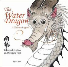 The Water Dragon: A Chinese Legend - English and Chinese bilingual text, Jian, L