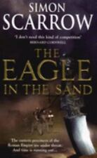 The Eagle in the Sand by Simon Scarrow (2007, Paperback)