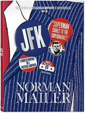 Norman Mailer. JFK. Superman Comes to the Supermarket, Norman Mailer, Very Good,