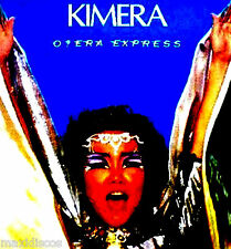 LP - KIMERA - O?ERA EXPRESS (NEW OPERA DISCO) SANNI RECORDS SPAIN, EDIT. IN 1986