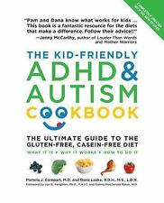 The Kid-Friendly ADHD & Autism Cookbook, Updated and Revised: The Ultimate Guid