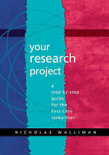 Your Research Project: A Step-by-Step Guide for the First-Time Researcher, Good