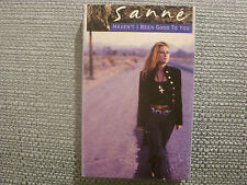 Sanne:  Haven't I been good to you    Cassingle   NEW EX SHOP STOCK