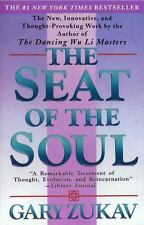 The Seat of the Soul by Gary Zukav (1990, Paperback)