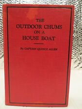 The Outdoor Chums on a House Boat by Captain Quincy Allen - 1913