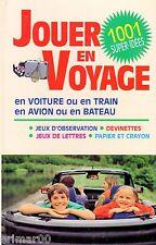 Jouer en Voyage / Voiture - train - avion - bateau // 1001 super - idées