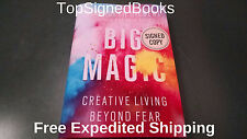 SIGNED Big Magic: Creative Living Beyond Fear by Elizabeth Gilbert NEW